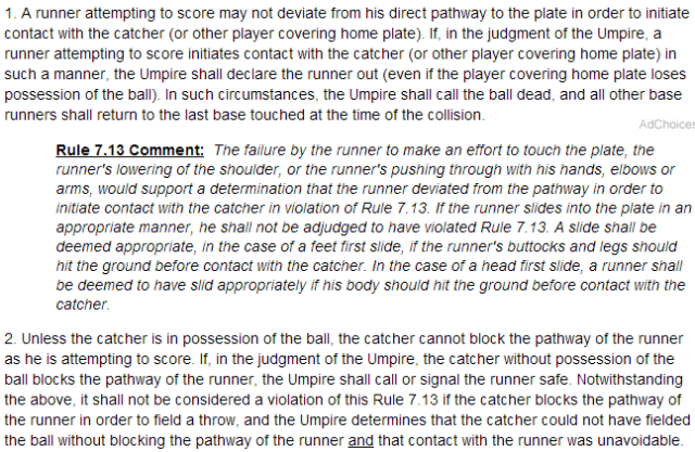 Rule 7.13, addressing home-plate collisions